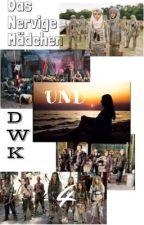 Das nervige Mädchen und DWK 4  by dina040305