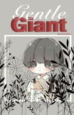 gentle giant [m! reader] by YanlisLotusRootSoup