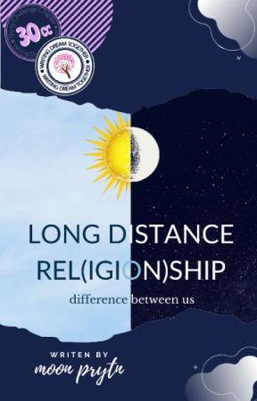 Long Distance Rel(igion)ship [END]  by disiniadabulan