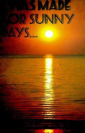 Sunny, Sunny, Sunny Days by Frizazzled