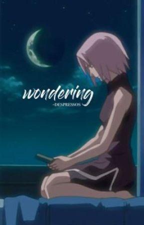 WONDERING ❋❀ sasusaku/khs by -despressos