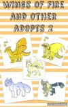 Wings of Fire and other adopts 2!!! cover