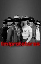 (Im)protetores by hello_danny