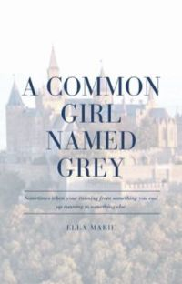 A Common Girl Named Grey cover