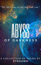 Abyss of darkness by Xtrauma