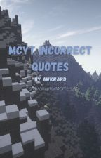 MCYT Incorrect Quotes by ImASimpForMCYTers