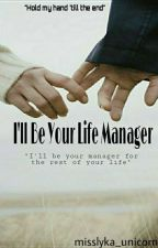 I'll Be Your Life Manager by misslyka_unicorn