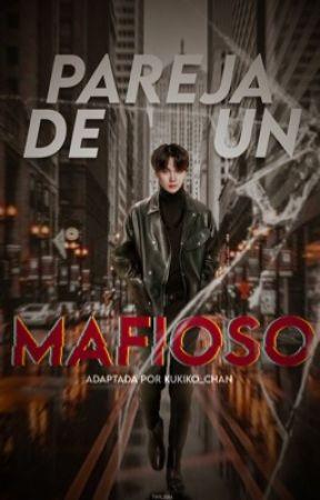 Pareja de un Mafioso (YoonMin) by Kukiko_chan