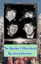 The Beatles | {One-shots} by starry-harrison