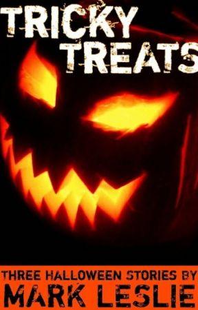 Tricky Treats: Three Halloween Stories by Mark_Leslie