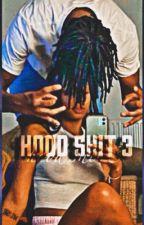 Hood shit 3 by SoIcyGirlWayda