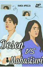 Dosen vs Mahasiswi (END) by Ranzz27_