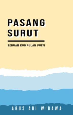 Pasang Surut by agusari_wibawa