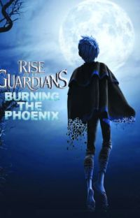 Rise of the Guardians: Burning the Phoenix cover