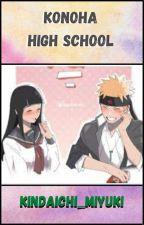 Konoha High School    NaruHina Fanfiction    Completed by Kindaichi_Miyuki