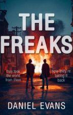 The Freaks by DanielEvans01