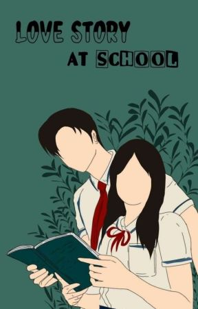 Love Story At School  by mocaaxv