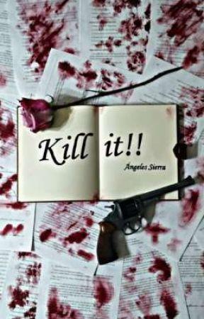 Kill it!!  by angs_97