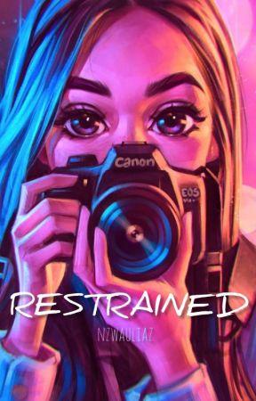 RESTRAINED by nzwauliaz