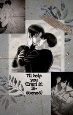 I'll help you (Ereri ff. 18+ scenes) by xdari_xa