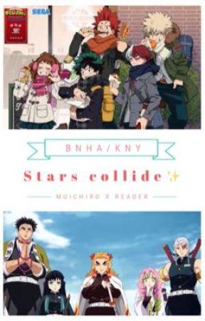 'Stars Collide' a bnha/kny crossover (Muichiro x reader) by HanaSimpsForMui