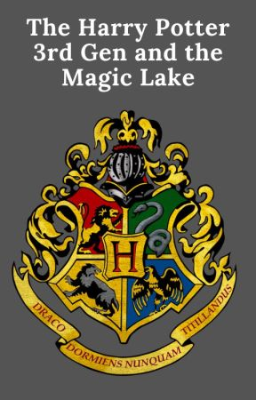 The Harry Potter 3rd Gen and The Magic Lake by Artemis_Slytherin