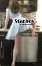 Starboy {Pause}, écrit par Annaaamalfoyy