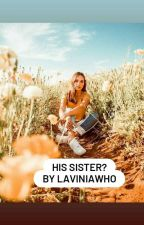 His sister?(Thomas Love Story) by laviniawho