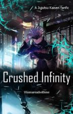 Crushed Infinity  by wannareadwithme