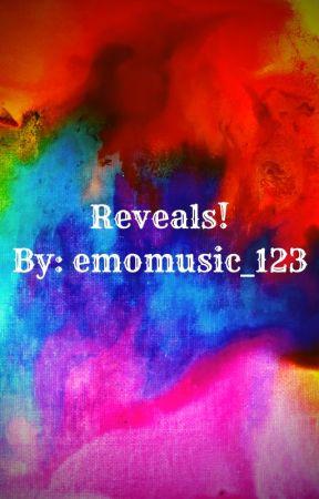 Reveals! by emomusic_123