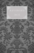 Reversed Ace by KaitoWatanabeVargas
