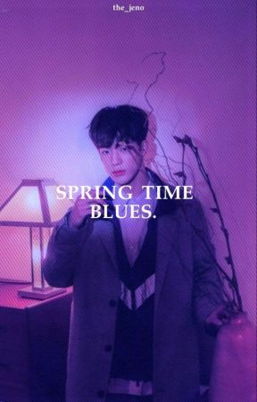 Spring Time Blues- °Nomin by the_jeno