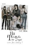 [Phần 2] [BHTT] [H+++] Hạ Tiểu Thư! Hôm Nay Có Nằm Trên Không? - Gilivian cover