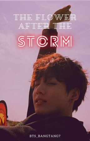 Flowers After The Storm    Taekook  by bts_bangtang7