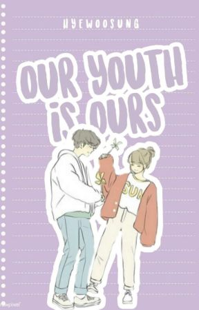 Our Youth Is Ours  by Hyewoosung