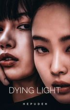 Dying Light (JenLisa) by hepudeh