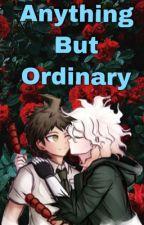 Anything But Ordinary by HoneyBuddah707