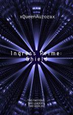 Ingress Prime: Shield by xQueenAurorax