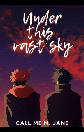 Under this vast sky [FushiIta/ItaFushi] by CallmeJane3