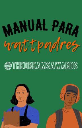 Manual para Wattpadres. by dreamsawards