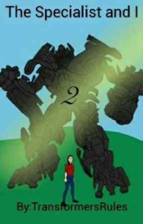 Specialist and I: Book 2 by TransformersRules