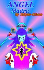 Angel Madre (Continue of RbtG)  by Saiyan-Athena