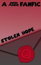 Stolen Hope - A Super Mario Bros Fanfic by Correctamundo
