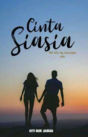 Cinta Sia sia by SitiNurjainab