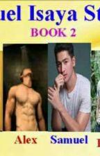 SAMUEL ISAYA WOLD BOOK 2 (PART 11-20) by SamuelIsaya03