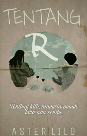 Tentang R  by Aster_Lilo