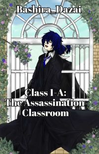 Class 1-A: The Assassination Classroom  cover