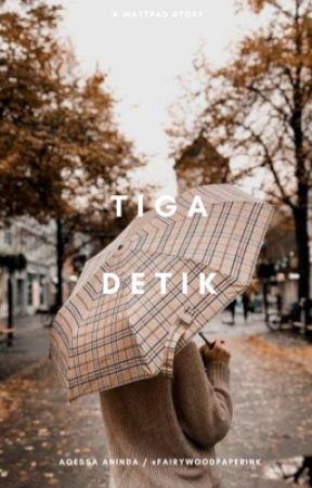 Tiga Detik by fairywoodpaperink