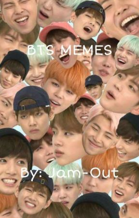 BTS memes by Jam-Out