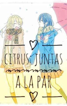 Citrus: Juntas A La Par by Yuzuokogi300